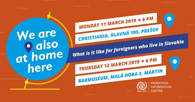 "Invitation to an evening ""We Are Also At Home Here"" – come and join us on 11 March in Prešov or 12 March in Martin"