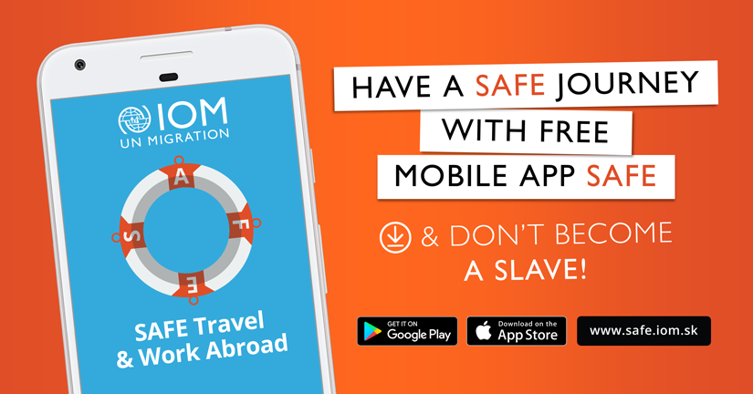 IOM - Download free mobile app SAFE. Have a safe journey and work abroad