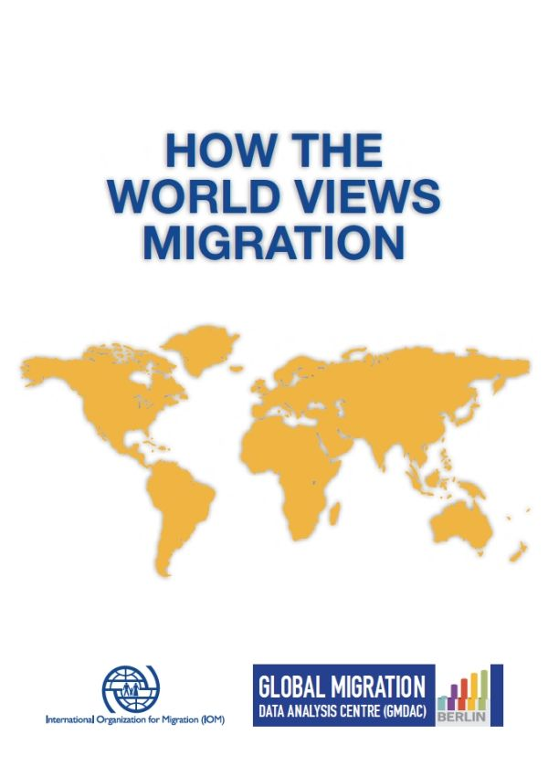 IOM - How The World Views Migration Report 2015