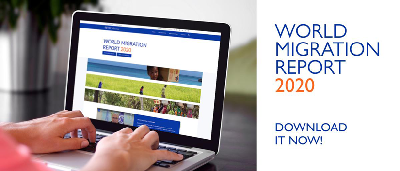 Picture – Visit the Website on World Migration Report 2020 | IOM